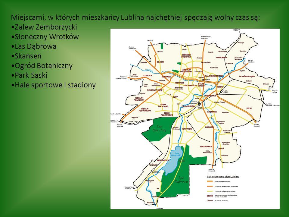 Miejscami, w których mieszkańcy Lublina najchętniej spędzają wolny czas są: Zalew Zemborzycki Słoneczny Wrotków Las Dąbrowa Skansen Ogród Botaniczny Park Saski Hale sportowe i stadiony