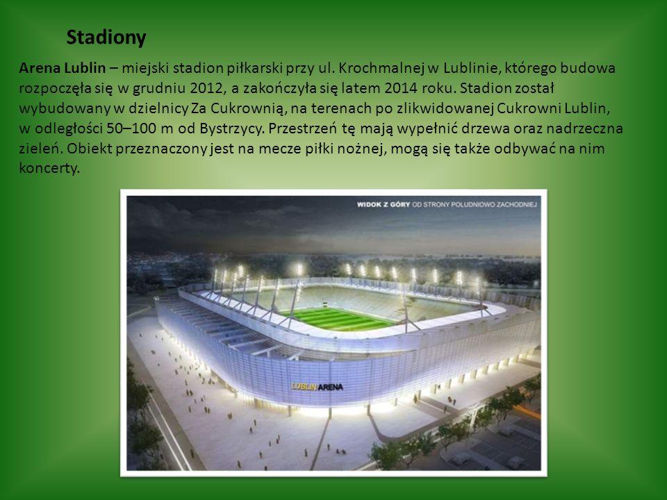 Stadiony Arena Lublin – miejski stadion piłkarski przy ul.