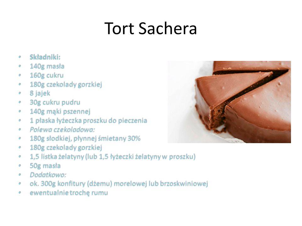 Tort Sachera – Sposób przygotowania 50g masła przeznaczonego na polewę włożyć do zamrażalnika.