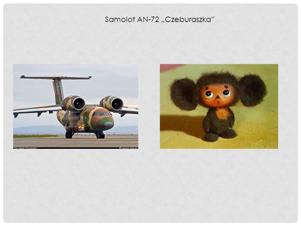 """Samolot AN-72 """"Czeburaszka"""