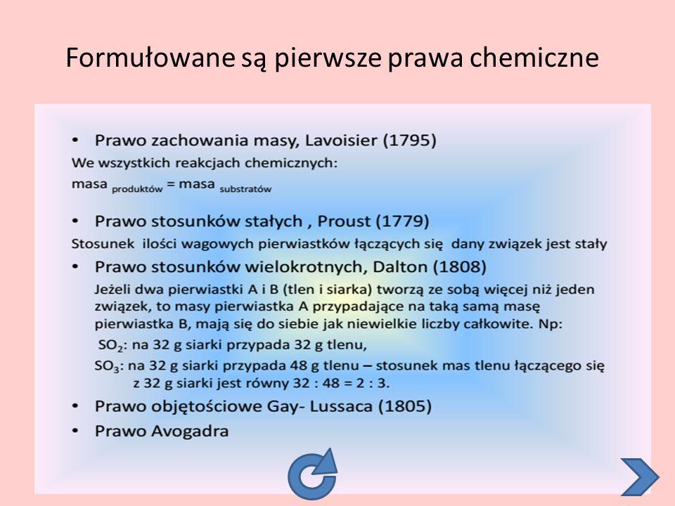 Formułowane są pierwsze prawa chemiczne