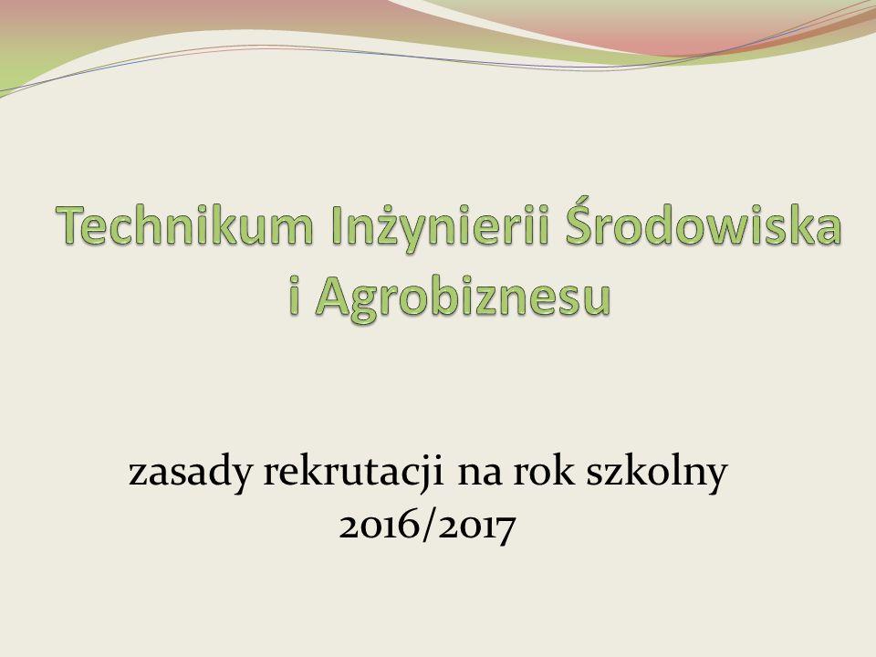 zasady rekrutacji na rok szkolny 2016/2017