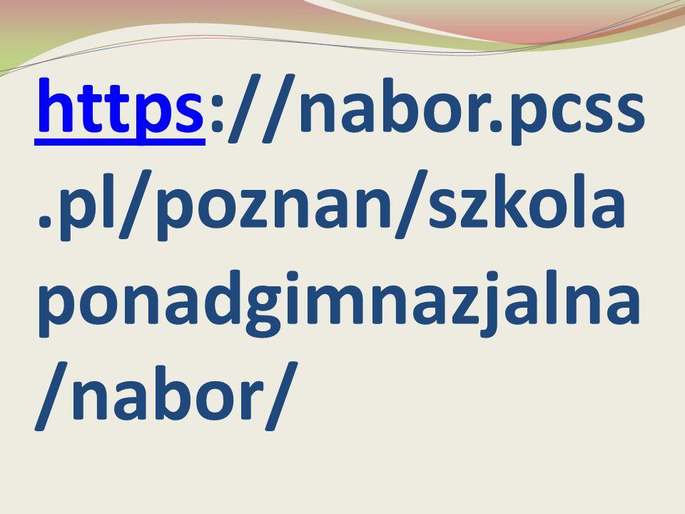 httpshttps://nabor.pcss.pl/poznan/szkola ponadgimnazjalna /nabor/