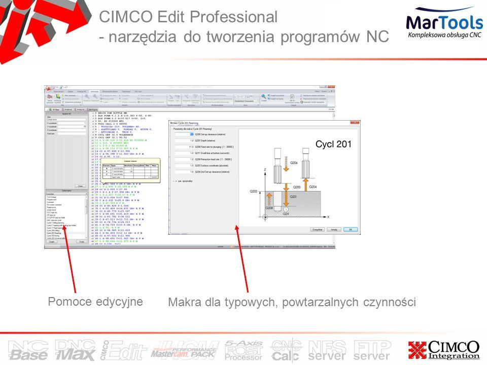 CIMCO Edit Professional - narzędzia do tworzenia programów NC Makra dla typowych, powtarzalnych czynności Pomoce edycyjne