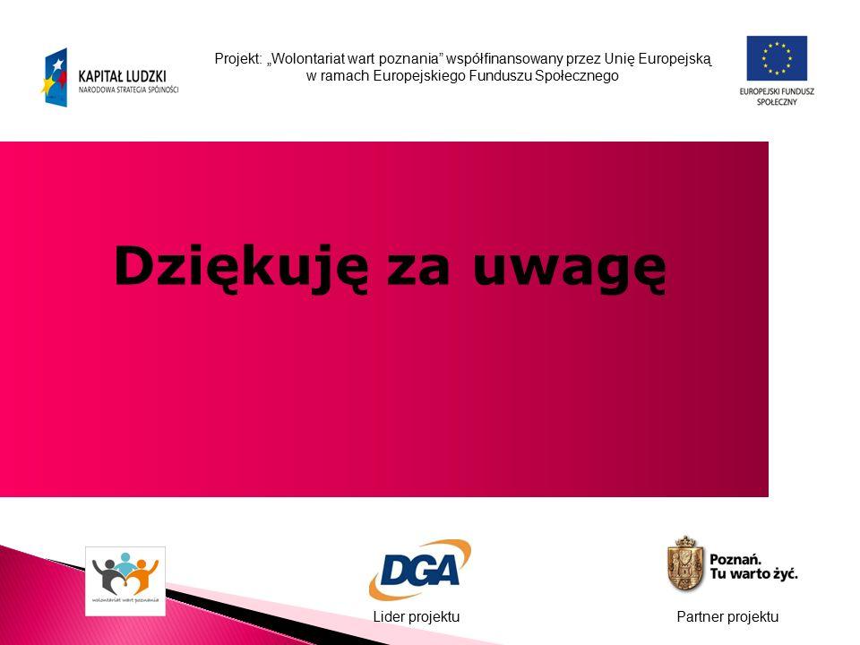 """Projekt: """"Wolontariat wart poznania"""" współfinansowany przez Unię Europejską w ramach Europejskiego Funduszu Społecznego Lider projektuPartner projektu"""