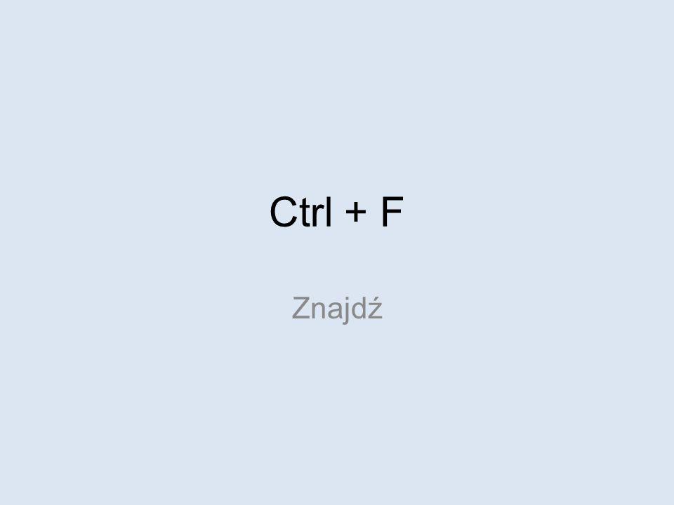 Ctrl + Shift Zamiana liter klawiatury
