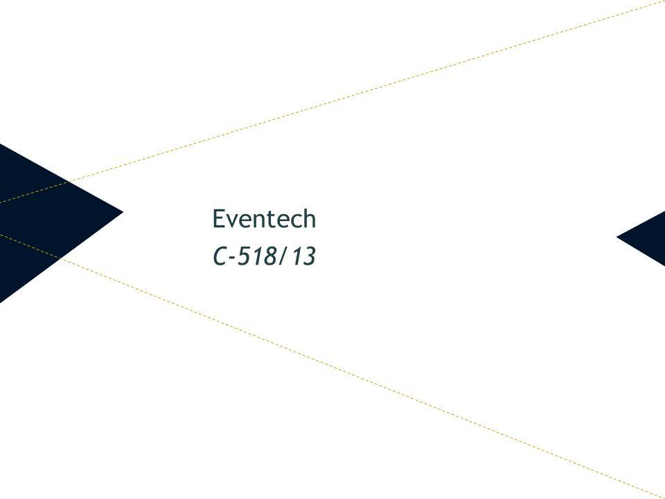 Eventech C-518/13