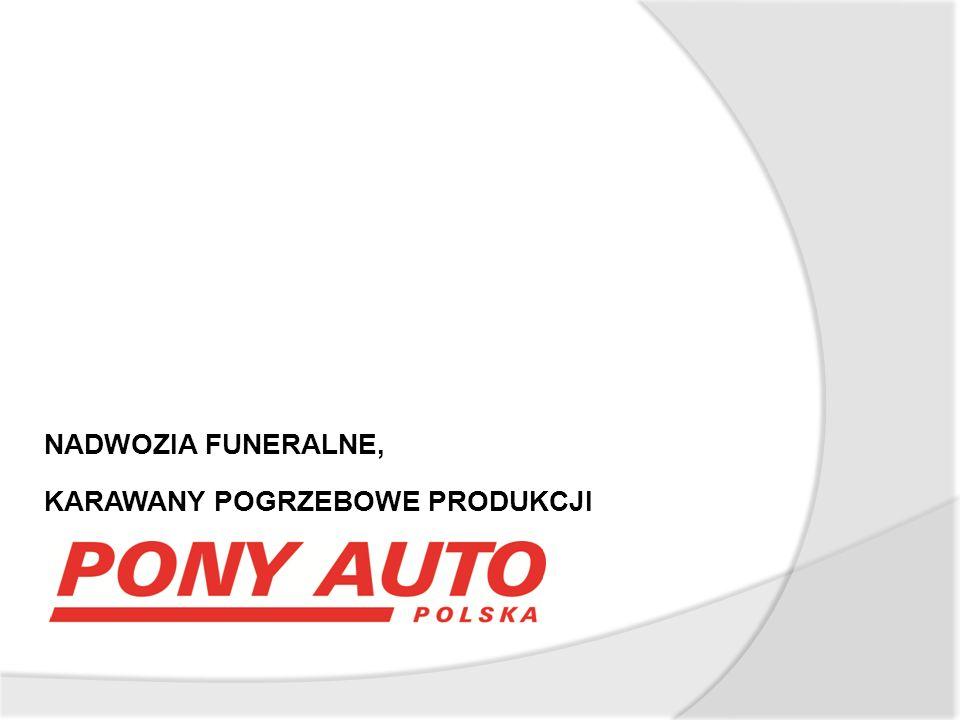 Opis zabudowy funeralnej produkowanej w PONY AUTO – POLSKA:  W przedziale trumny podłoga ze stali nierdzewnej - łatwo zmywalna i odporna na działanie środków dezynfekcyjnych oraz uderzenia,