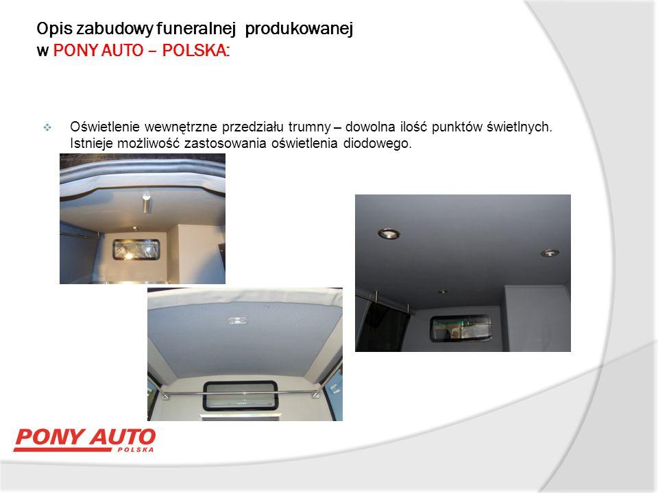 Opis zabudowy funeralnej produkowanej w PONY AUTO – POLSKA:  Dodatkowe miejsca do siedzenia dla obsługi –z pasami bezpieczeństwa biodrowymi,