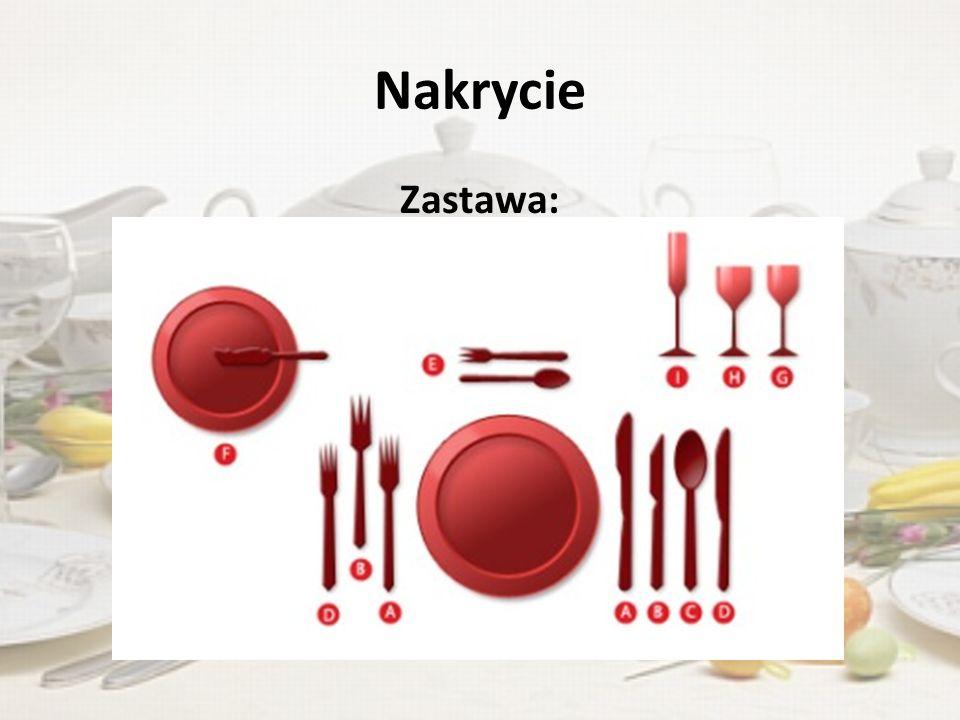 Nakrycie Zastawa: