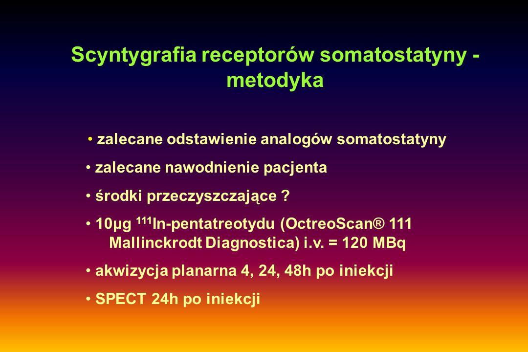 111 In-pentatreotyd - prawidłowe gromadzenie znacznika Intensywny wychwyt: wątroba, śledziona, nerki; Słaby wychwyt: stawy, przysadka mózgowa, tarczyca, sutki, świeże (do kilku miesięcy) blizny; Możliwy wychwyt: w rzucie nosa i wnęk płuc w okresie infekcji wirusowych; w płucach u chorych po leczeniu bleomycyną; lokalnie u chorych po naświetlaniach płuc; Zwykle nie obserwuje się wychwytu w pęcherzyku żółciowym, aktywność w jelitach widoczna z reguły dopiero na późnych scyntygramach.