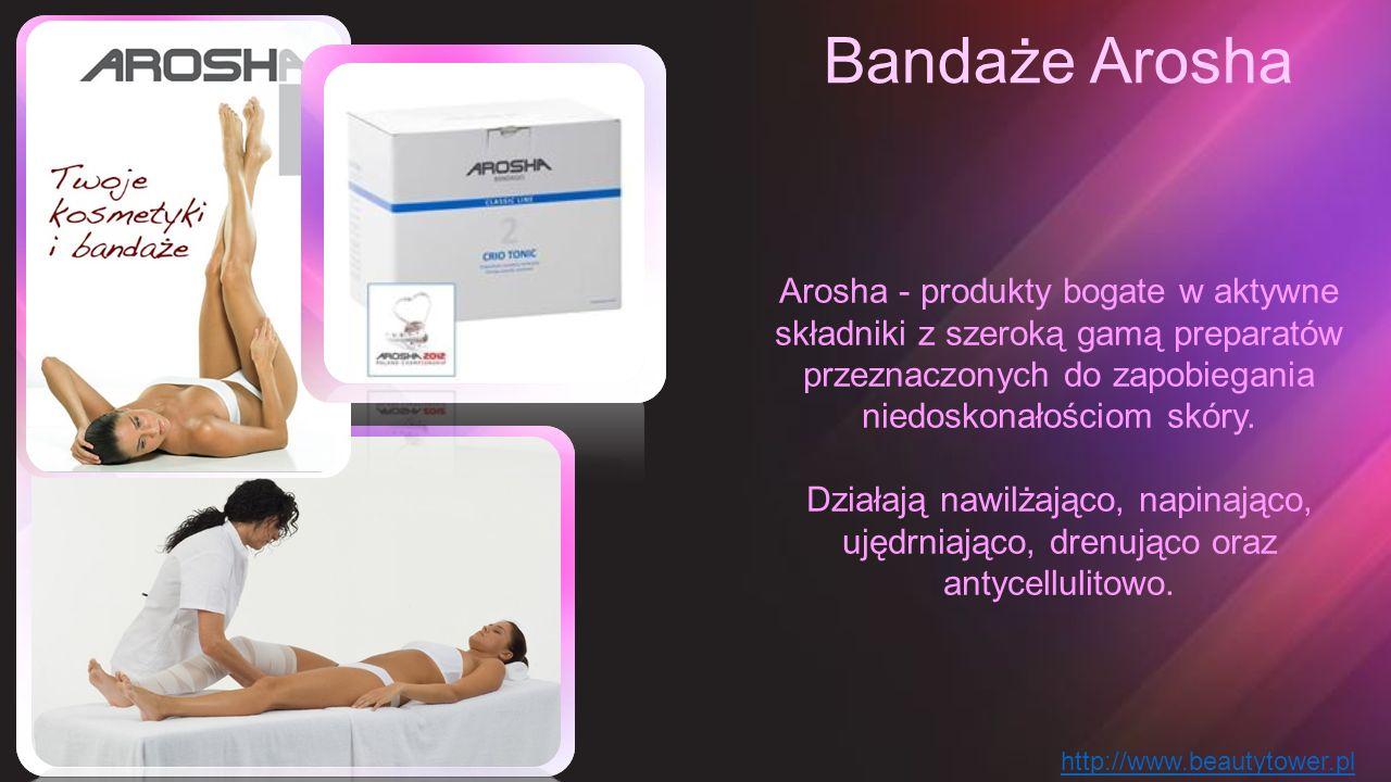 Bandaże Arosha Arosha - produkty bogate w aktywne składniki z szeroką gamą preparatów przeznaczonych do zapobiegania niedoskonałościom skóry.