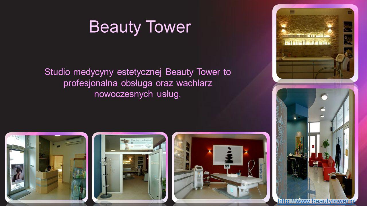 Beauty Tower Studio medycyny estetycznej Beauty Tower to profesjonalna obsługa oraz wachlarz nowoczesnych usług. http://www.beautytower.pl