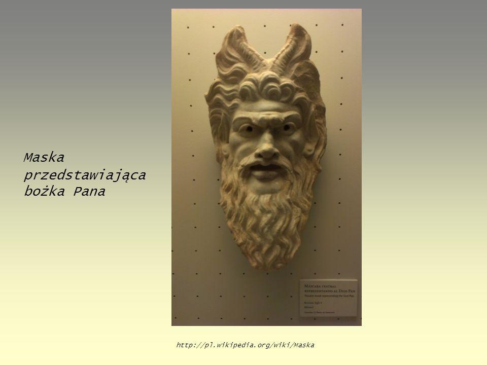 Maska przedstawiająca bożka Pana http://pl.wikipedia.org/wiki/Maska