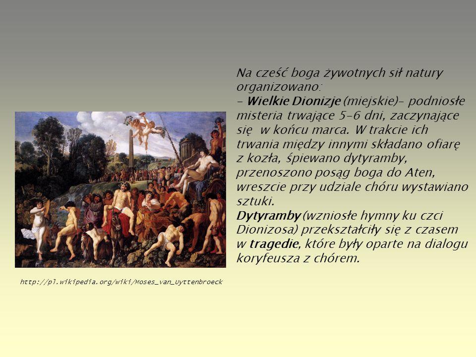 Na cześć boga żywotnych sił natury organizowano: - Wielkie Dionizje (miejskie)– podniosłe misteria trwające 5-6 dni, zaczynające się w końcu marca. W