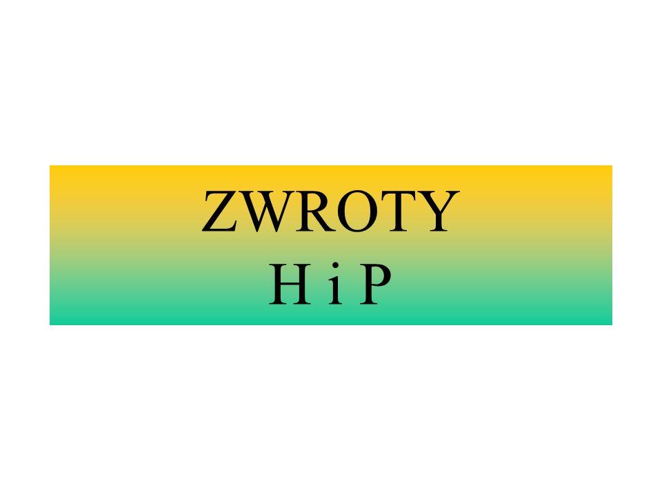 ZWROTY H i P