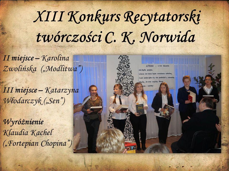 XIII Konkurs Recytatorski twórczości C. K.