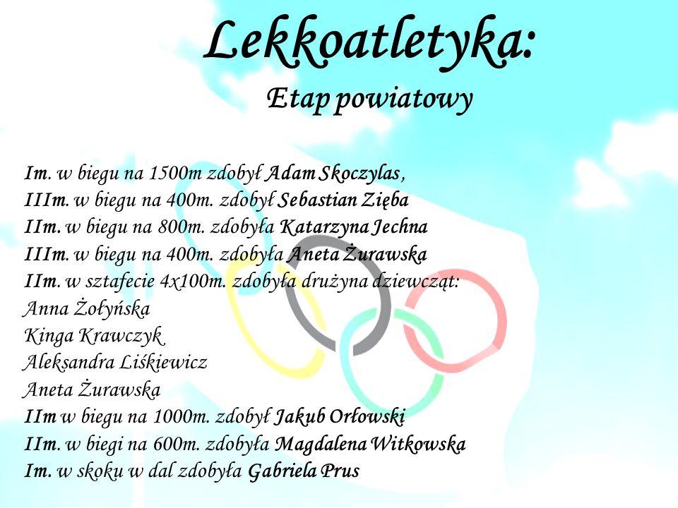 Lekkoatletyka: Etap powiatowy Im. w biegu na 1500m zdobył Adam Skoczylas, IIIm.