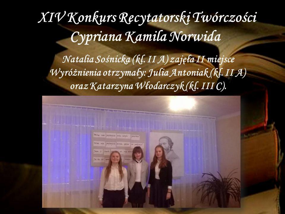 XIV Konkurs Recytatorski Twórczości Cypriana Kamila Norwida Natalia Sośnicka (kl.