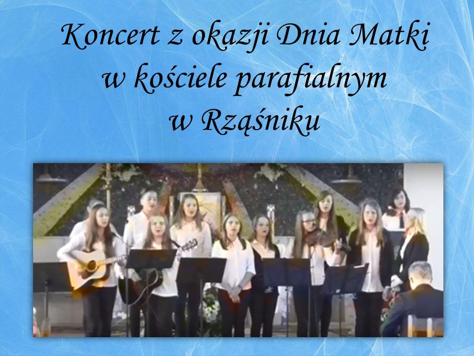 Koncert z okazji Dnia Matki w kościele parafialnym w Rząśniku