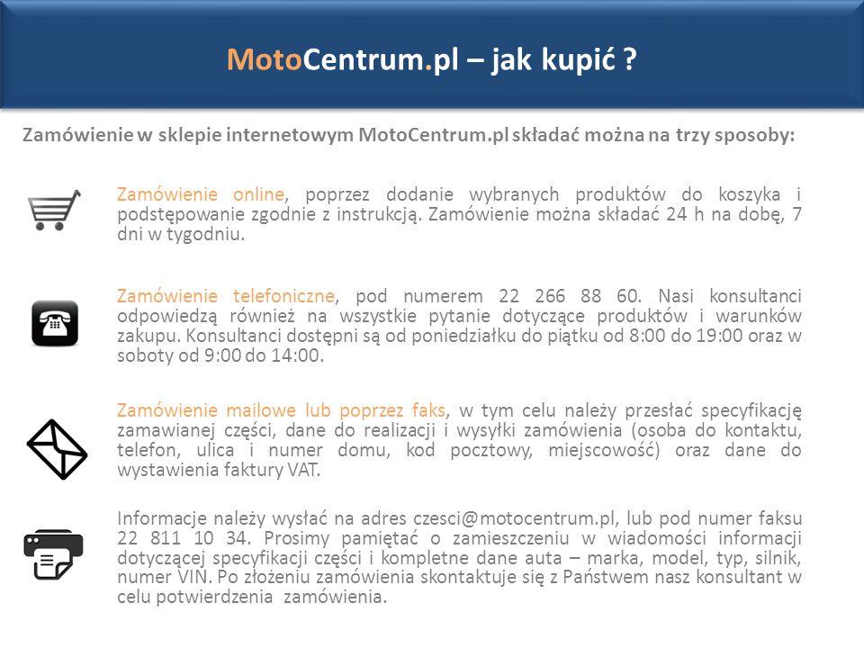 Zamówienie w sklepie internetowym MotoCentrum.pl składać można na trzy sposoby: MotoCentrum.pl – jak kupić .