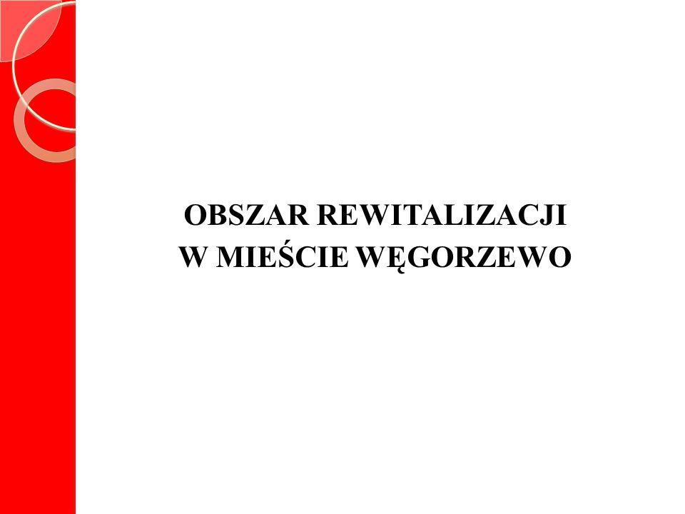 OBSZAR REWITALIZACJI POWIERZCHNIA OBSZARU: 2,74% całkowitej powierzchni miasta LICZBA MIESZKAŃCÓW OBSZARÓW: 29,32% ogólnej liczby mieszkańców miasta
