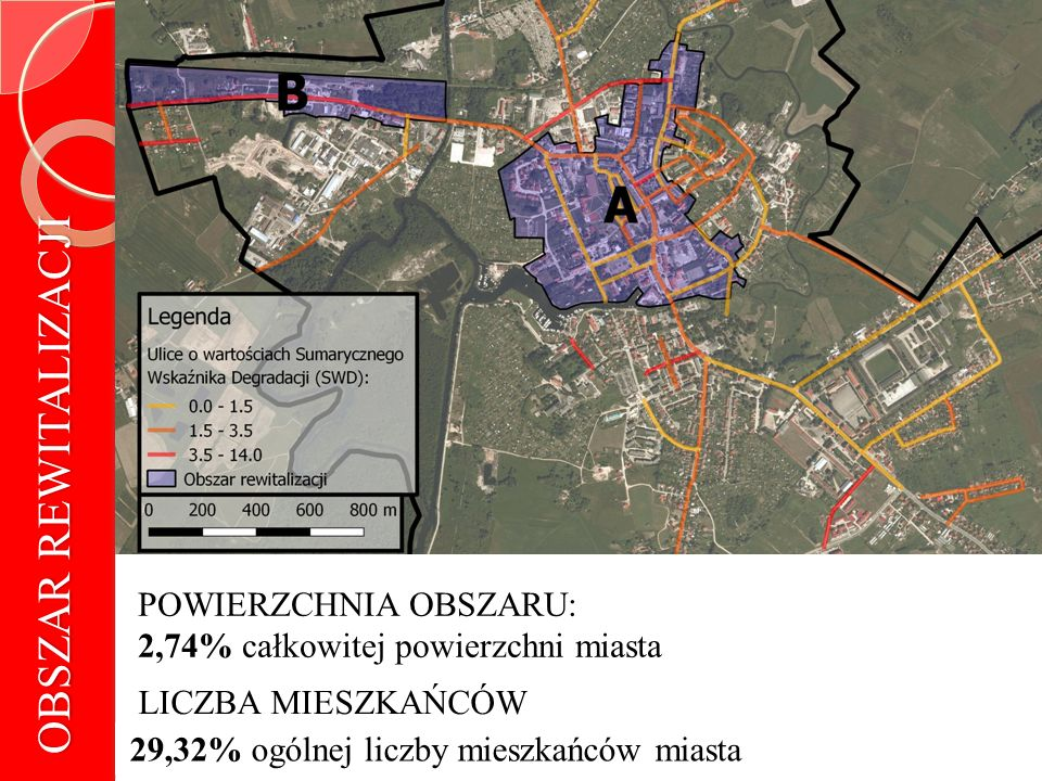 Ulice wchodzące w skład obszarów Ulice wchodzące w skład obszarów rewitalizacji OBSZAR A ul.