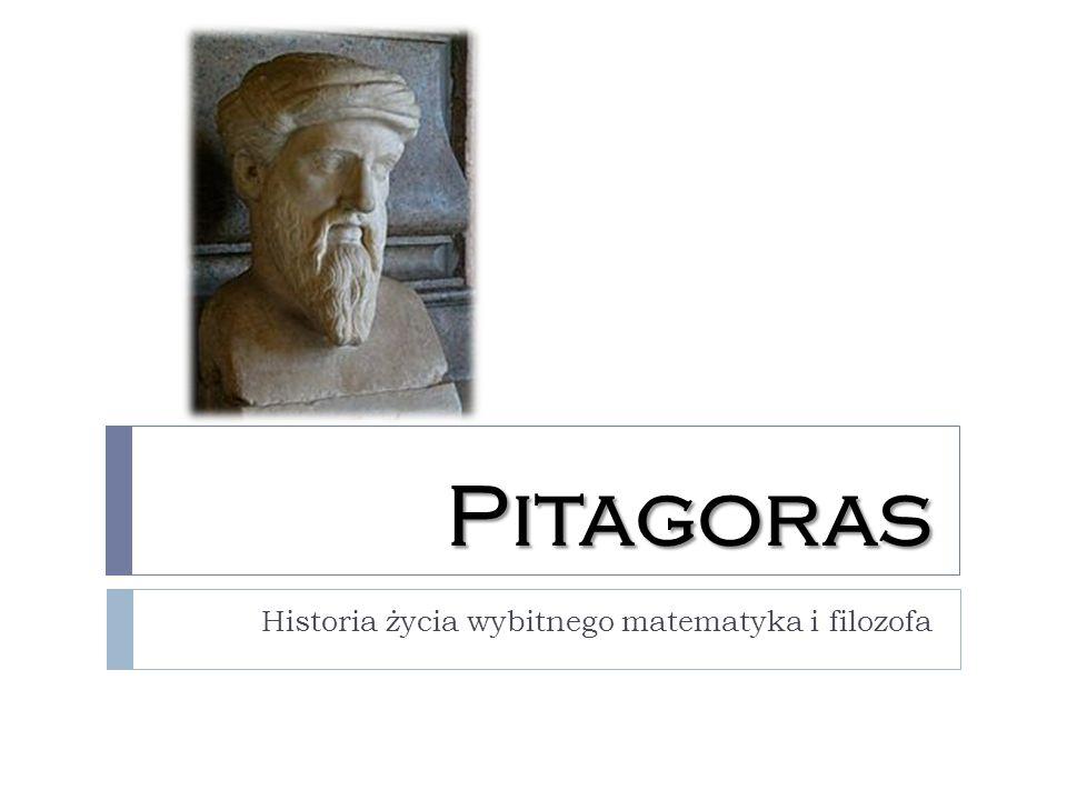 Pitagoras Historia życia wybitnego matematyka i filozofa