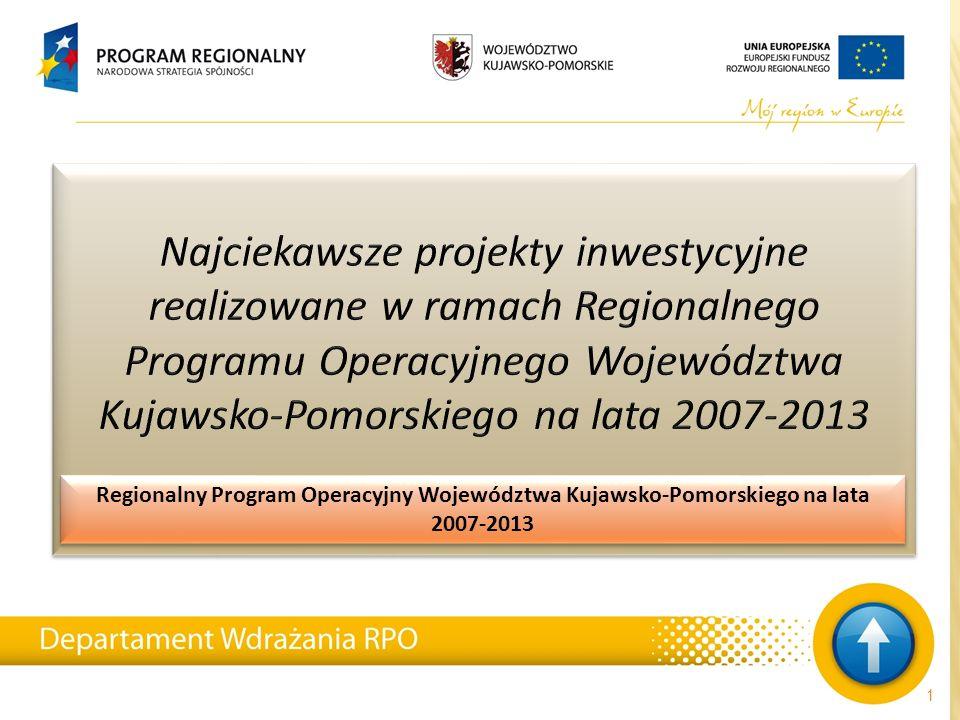 Regionalny Program Operacyjny Województwa Kujawsko-Pomorskiego na lata 2007-2013 1