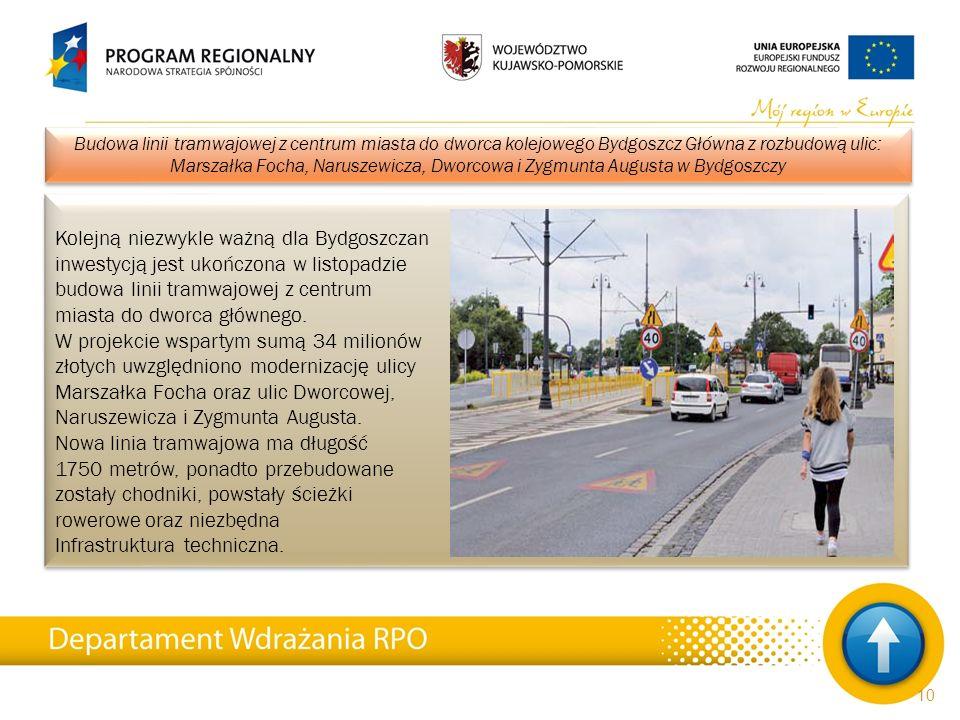 Kolejną niezwykle ważną dla Bydgoszczan inwestycją jest ukończona w listopadzie budowa linii tramwajowej z centrum miasta do dworca głównego. W projek