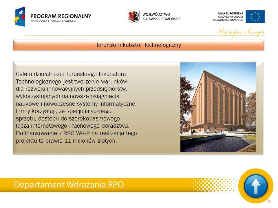 Celem działalności Toruńskiego Inkubatora Technologicznego jest tworzenie warunków dla rozwoju innowacyjnych przedsiębiorstw, wykorzystujących najnows