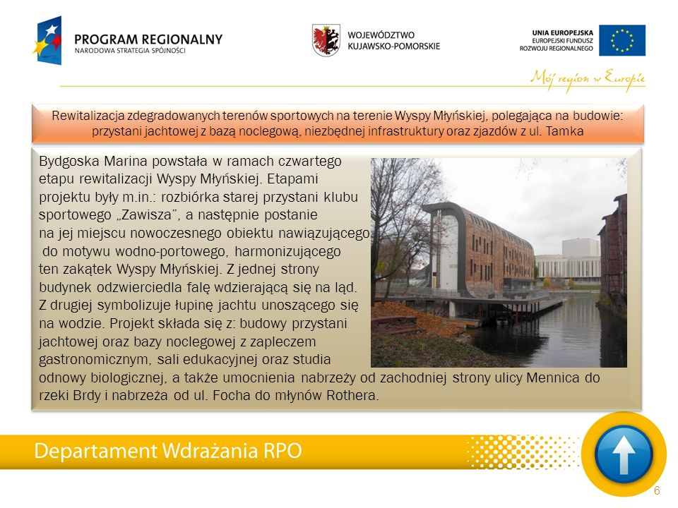 27 Inwestycje realizowane w ramach Regionalnego Programu Operacyjnego Województwa Kujawsko-Pomorskiego na lata 2007-2013 Ekspozycja odsłoniętych i częściowo Zrekonstruowanych fundamentów zamku kruszwickiego, którego element stanowiła niegdyś znana wszystkim Mysia Wieża, i zbudowanie trzech przystani dla jednostek pływających na Gople, a także budowa i oznakowanie szlaków turystycznych i modernizacja amfiteatru nad jeziorem to elementy zorientowanego na rozwój przemysłu turystycznego przedsięwzięcia gminy Kruszwica.