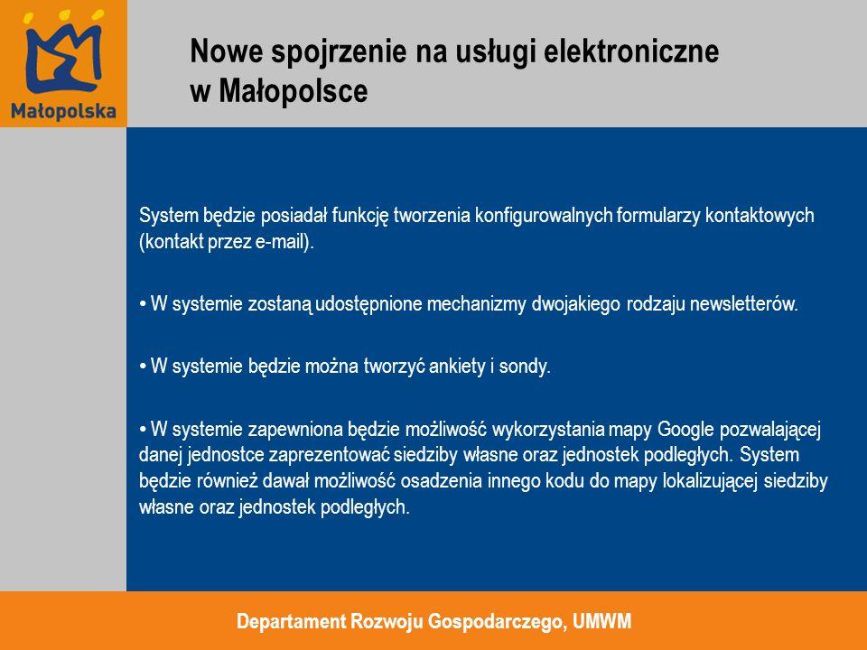 System będzie posiadał funkcję tworzenia konfigurowalnych formularzy kontaktowych (kontakt przez e-mail). W systemie zostaną udostępnione mechanizmy d