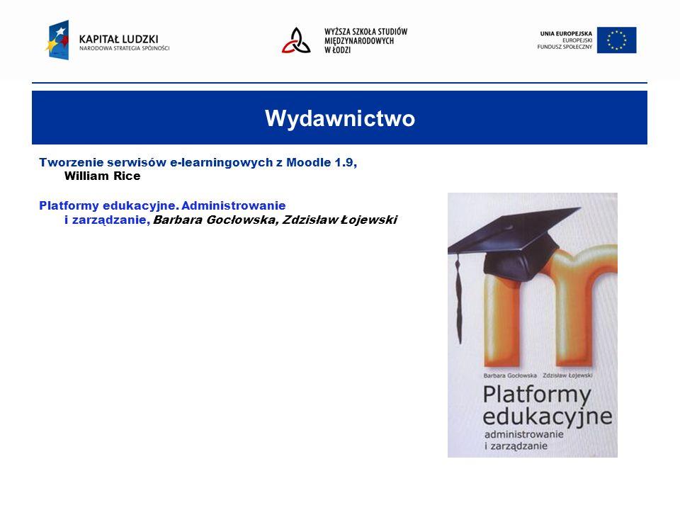 Wydawnictwo Tworzenie serwisów e-learningowych z Moodle 1.9, William Rice Platformy edukacyjne.