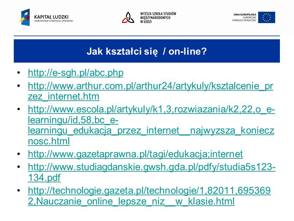 Jak kształci się / on-line.