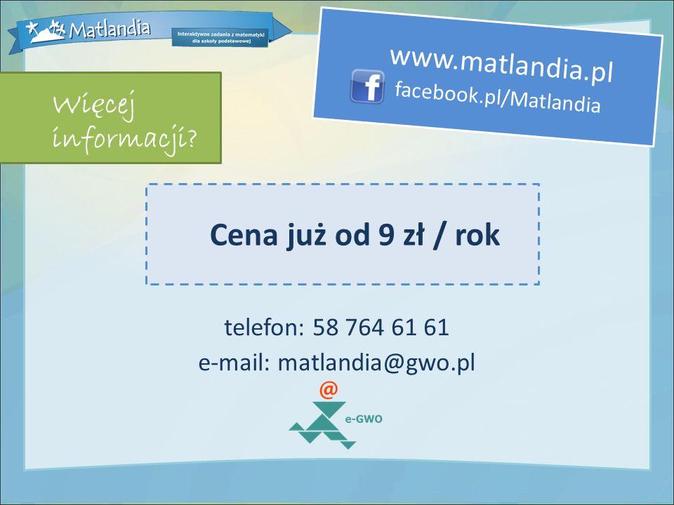 www.matlandia.pl facebook.pl/Matlandia telefon: 58 764 61 61 e-mail: matlandia@gwo.pl Wi ę cej informacji.