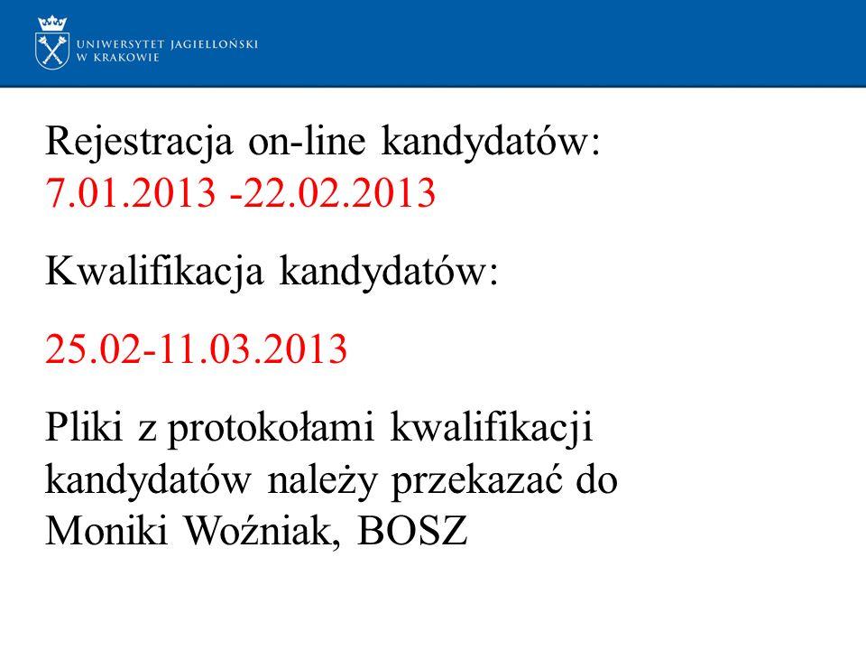 Rejestracja on-line kandydatów: 7.01.2013 -22.02.2013 Kwalifikacja kandydatów: 25.02-11.03.2013 Pliki z protokołami kwalifikacji kandydatów należy prz