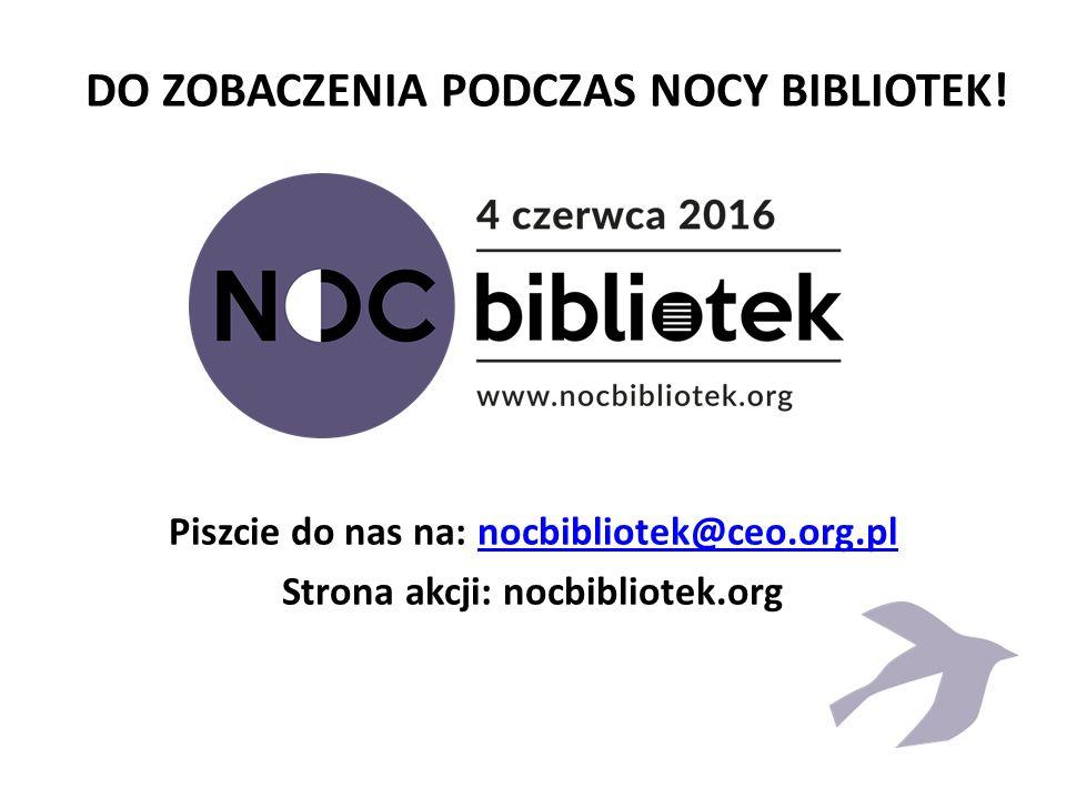 DO ZOBACZENIA PODCZAS NOCY BIBLIOTEK.