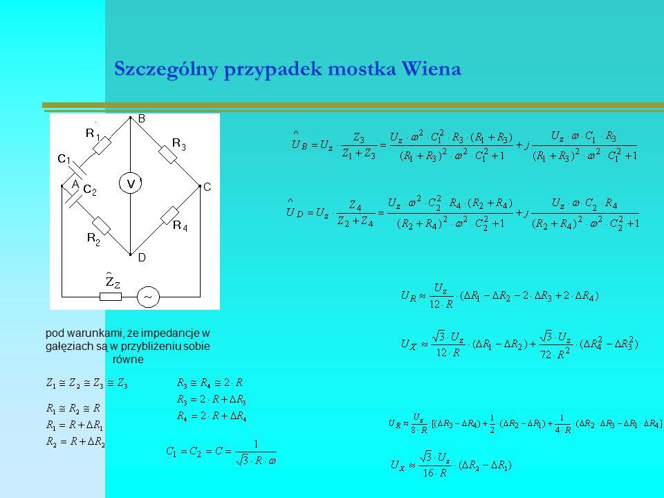 Szczególny przypadek mostka Wiena pod warunkami, że impedancje w gałęziach są w przybliżeniu sobie równe A B C D