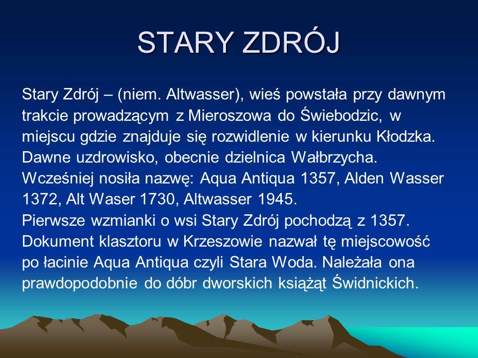 STARY ZDRÓJ Stary Zdrój – (niem.