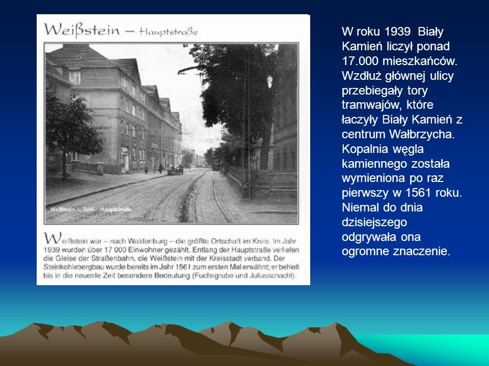 W roku 1939 Biały Kamień liczył ponad 17.000 mieszkańców.