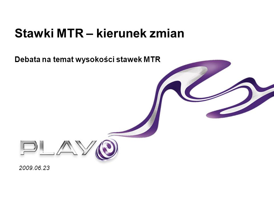 Stawki MTR – kierunek zmian Debata na temat wysokości stawek MTR 2009.06.23