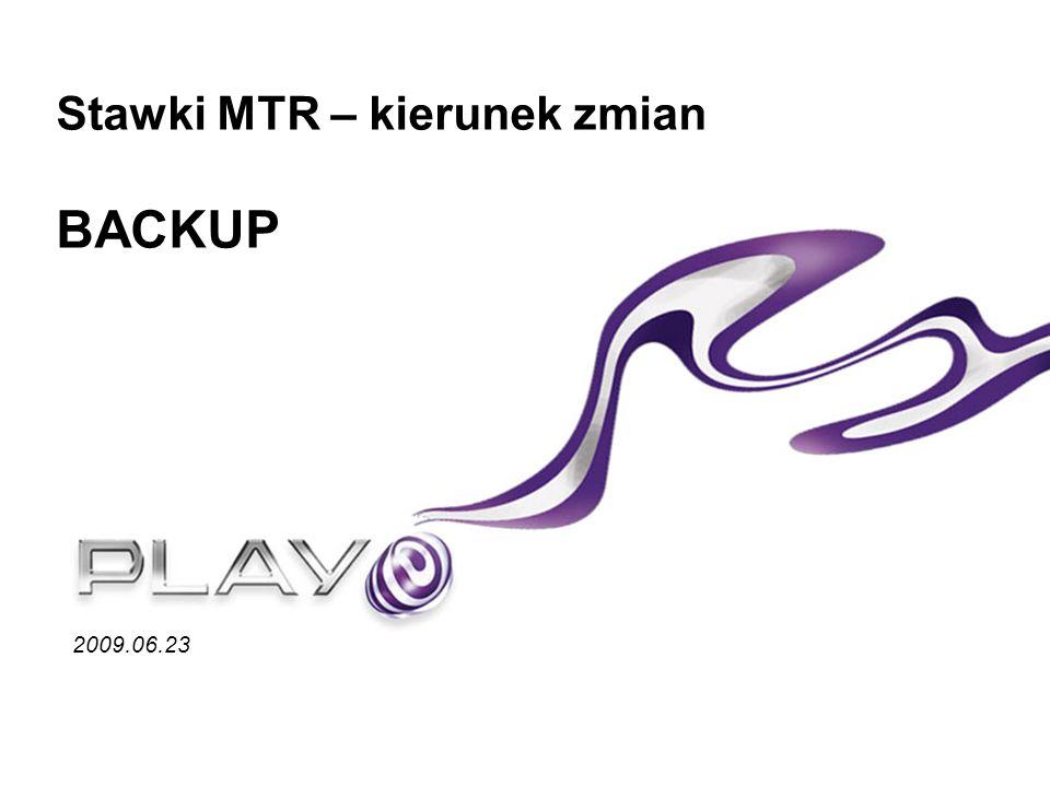 Stawki MTR – kierunek zmian BACKUP 2009.06.23