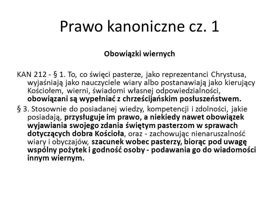 Prawo kanoniczne cz. 1 Obowiązki wiernych KAN 212 - § 1.