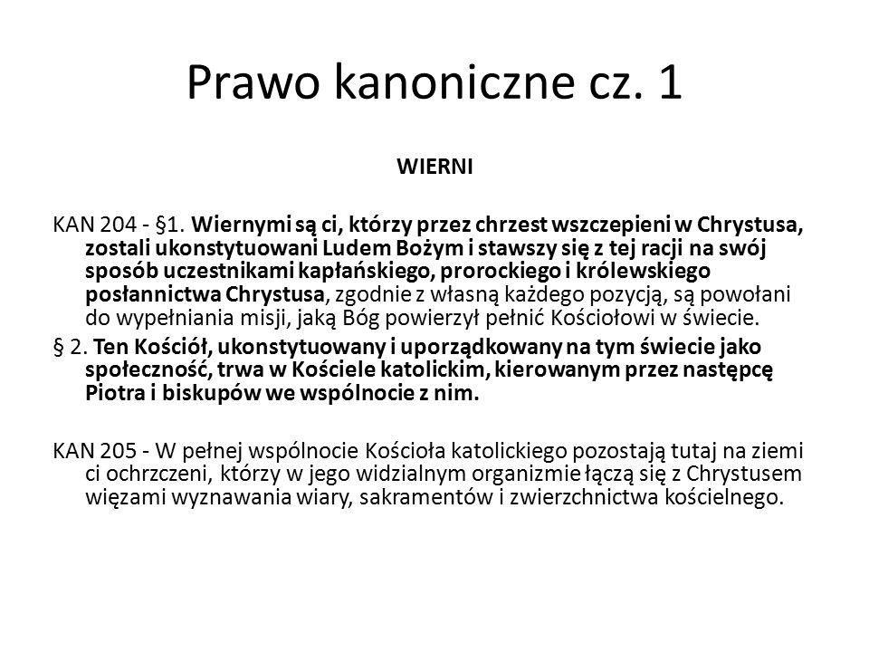 Prawo kanoniczne cz.1 WIERNI KAN 207 - § 1.