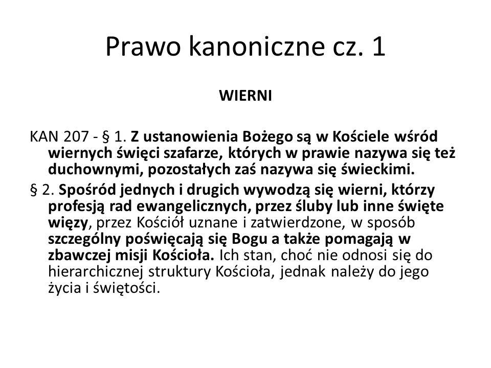 Prawo kanoniczne cz. 1 WIERNI KAN 207 - § 1.