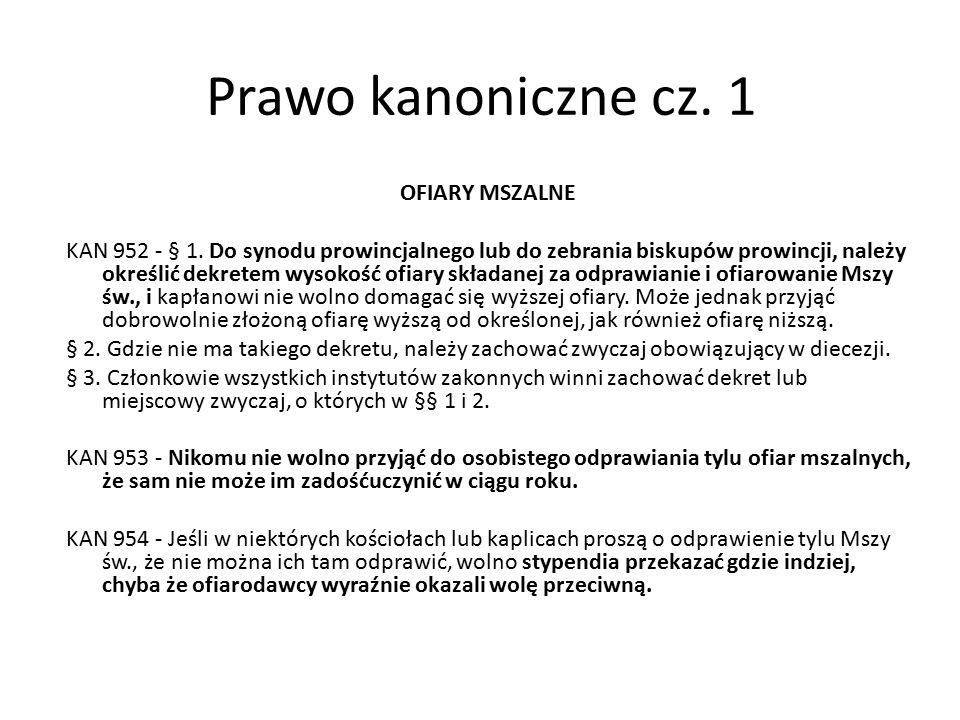 Prawo kanoniczne cz. 1 OFIARY MSZALNE KAN 952 - § 1.