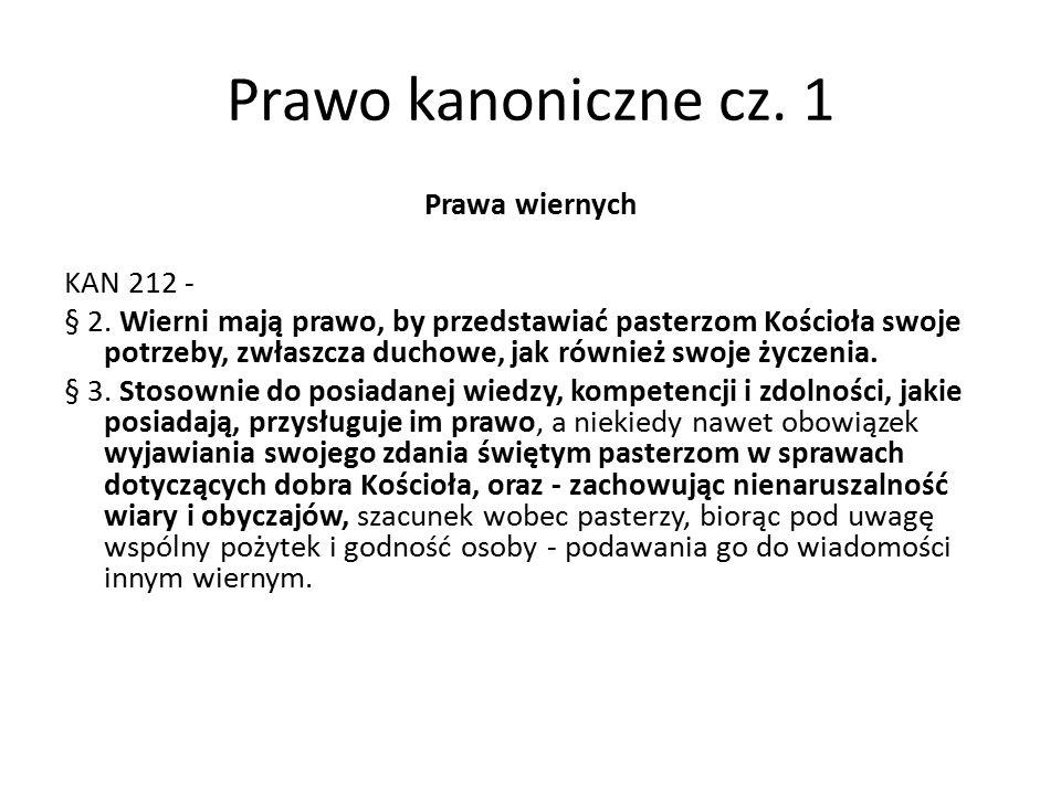 Prawo kanoniczne cz. 1 Prawa wiernych KAN 212 - § 2.