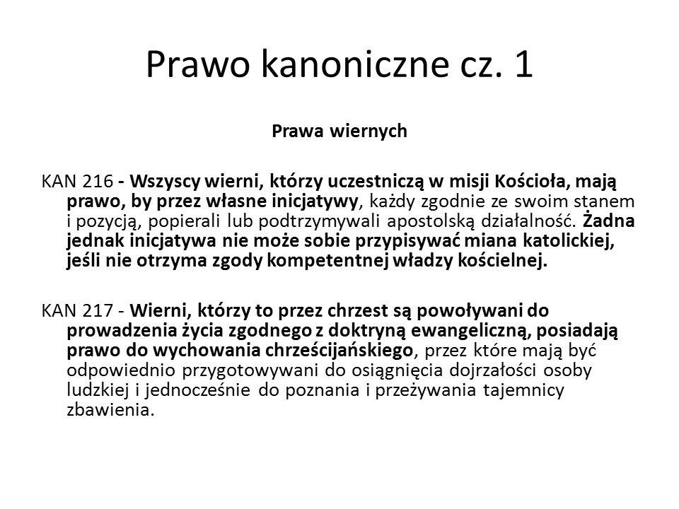 Prawo kanoniczne cz.1 OBOWIĄZKI I PRAWA WIERNYCH ŚWIECKICH KAN 228 - § 1.