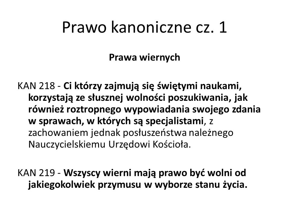 Prawo kanoniczne cz.1 OBOWIĄZKI I PRAWA WIERNYCH ŚWIECKICH KAN 229 - § 1.